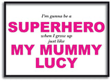 BB24 - Superhero Mum Personalised Print