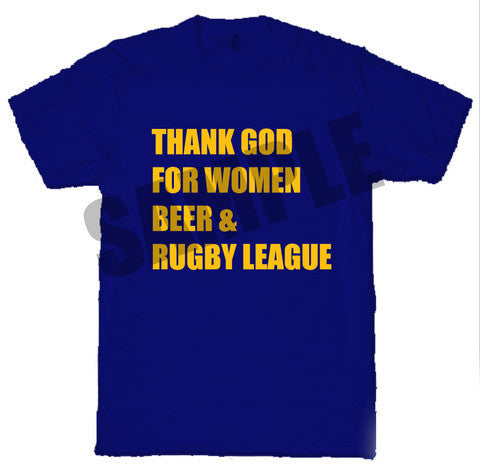WW12 - Thank God for Women, Beer & Rugby - T-Shirt, example Warrington Wolves