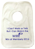 WW02 - I Can't Walk or Talk But I Can Watch Wire Win Personalised Baby Bib, example Warrington Wolves
