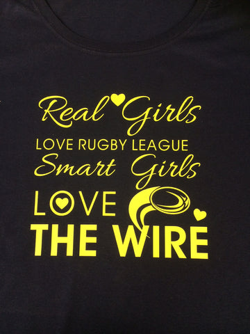 WW14 - Real Girls Love Rugby League, Smart Girls Love The Wire T-Shirt, example Warrington Wolves