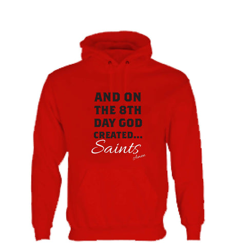 WWS15 - On The 8th Day God Made Saints Hooded Top, example for St Helens RLFC - COYS