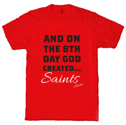 WWS15 - On The 8th Day God Made Saints T-Shirt, example for St Helens RLFC - COYS