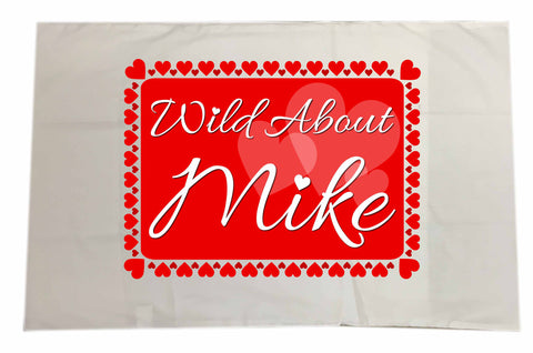VA14 - Wild About - Name Valentine's Personalised White Pillow Case Cover