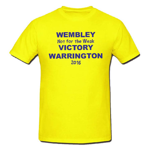 WW06 - Wembley Not for the Weak Warrington T-Shirt, example Warrington Wolves