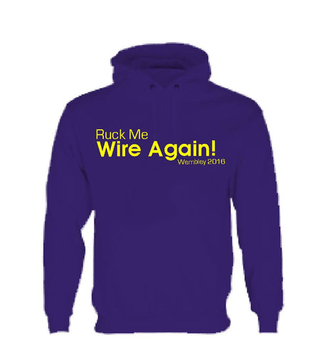 WW07 - Ruck Me Wire Again! Hooded Top, example Warrington Wolves