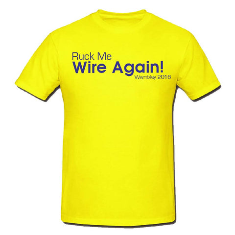 WW07 - Ruck Me Wire Again! T-Shirt, example Warrington Wolves