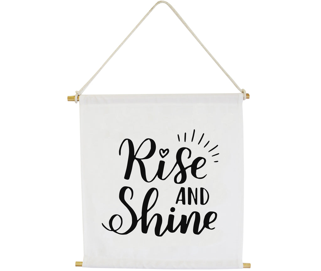 Rise and Shine Wall Banner