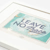 Leave No Trace A3 Print