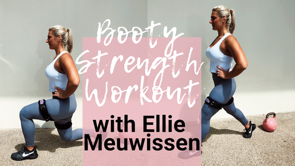 Booty Strength + Cardio Workout by Ellie Meuwissen