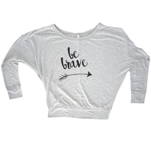 Be Brave// Flowy Long Sleeve