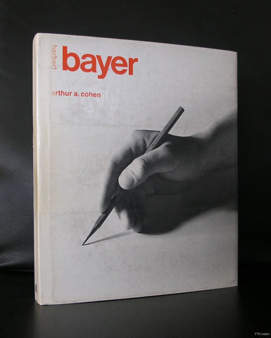 Arthur A. Cohen # HERBERT BAYER, the complete works # 1984, nm+