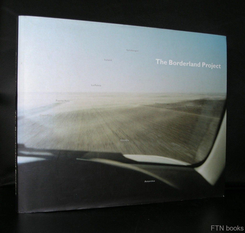 Anja de Jong # THE BORDERLAND PROJECT # 2004, NM+