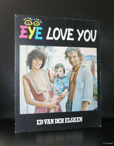 Stedelijk Museum # ED VAN DER ELSKEN, EYE LOVE YOU  # 1977, nm