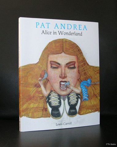 Pat Andrea # ALICE IN WONDERLAND# 2008, mint