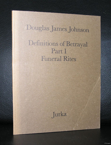 galerie Jurka # DOUGLAS JAMES JOHNSON # Funeral rites, 1977, nm