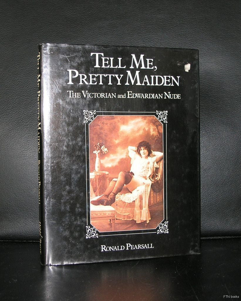 Pearsall # TELL ME PRETTY MAIDEN, Victorian and Edwardian Nude# 1981,nm