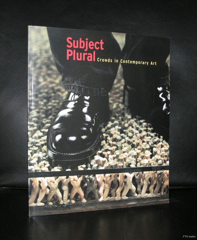 Houston Contemporary art Museum, Huan, Beecroft ao # SUBJECT PLURAL # 2001, mint