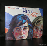 Xenia Hausner # HIDE and SEEK # 2005, nm+