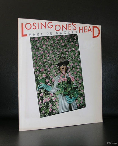 Paul de Nooijer # LOSING ONE's HEAD# 1978, nm-