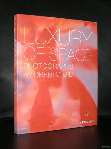 Oberto Gili # LUXURY OF SPACE # Assouline, 2003, nm