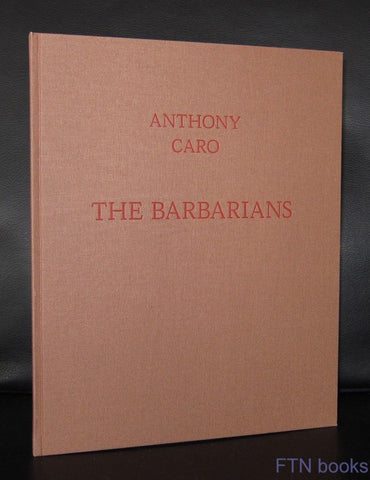 Anthony Caro- Annely Juda gallery # THE BARBARIANS # 2002, Mint