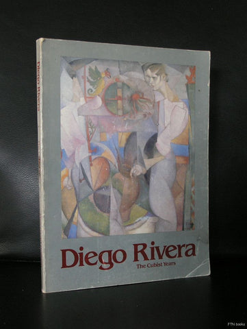 Diego Rivera # THE CUBIST YEARS # 1984, vg