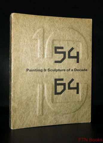 Calouste Gulbenkian/Tate # PAINTING & SCULPTURE OF A DECADE 54-64 # 1964 # NM+