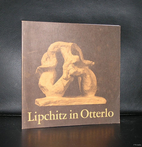 Jacques Lipchitz # LIPCHITZ IN OTTERLO # 1977, nm