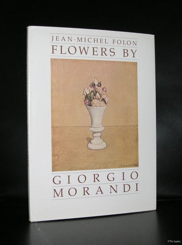Folon # FLOWERS BY GIORGIO MORANDI # 1985, mint-