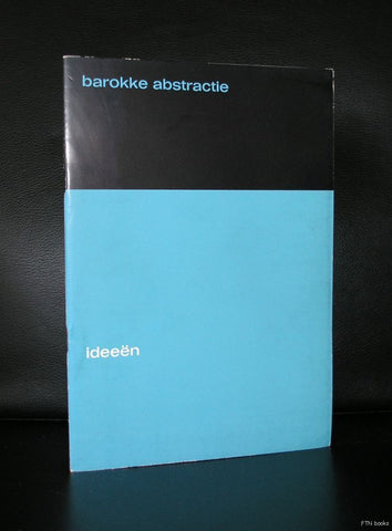 Riske, Nahuijs, de Baat, Willems# BAROKKE ABSTRACTIE, IDEEEN # 1963, nm