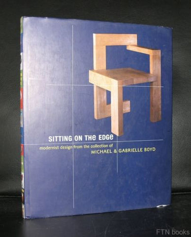 Michael & Gabrielle Boyd # Modernist design # SITTING ON THE EDGE# 1998, NM+