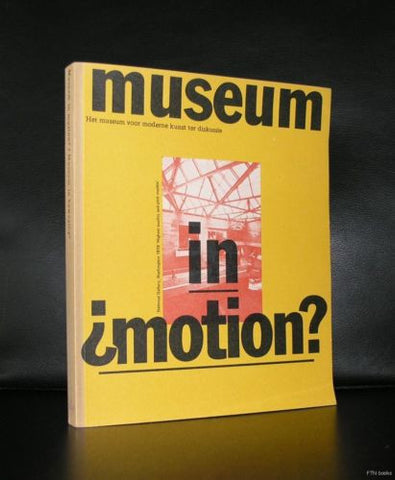 Abbemuseum # MUSEUM IN  MOTION?# Jan van Toorn, dutch typography, 1979,nm-