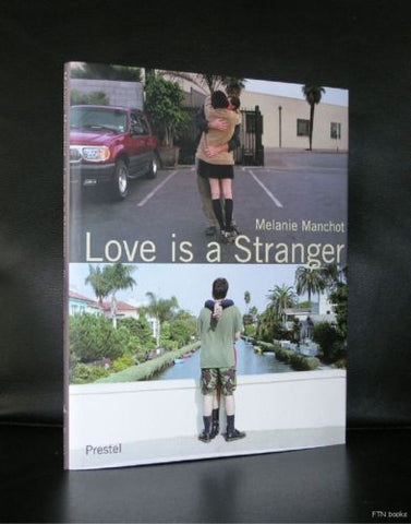 Melanie Manchot # LOVE IS A STRANGER # 2001, mint