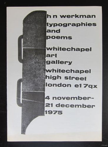 Whitechapel art Gallery # H.N. WERKMAN typographies and poems# 1975, nm+