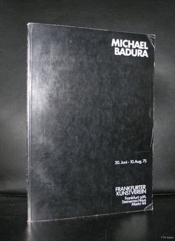 Frankfurter Kunstverein # MICHAEL BADURA # signed , 1975, nm-