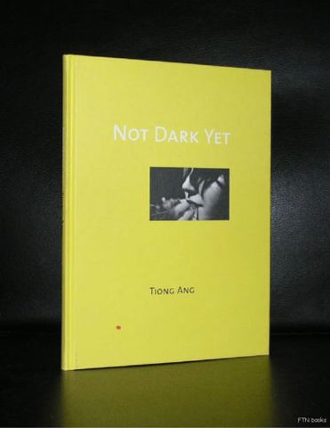 Tiong Ang # NOT DARK YET # 1998, nm