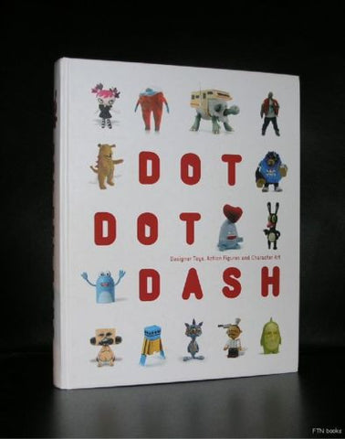 Designer Toys Action figures # DOT DOT DASH# 2006, nm++