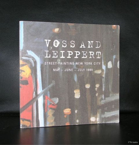 Voss and Leippert # STREET PAINTING NEW YORK CITY # 1994, nm-