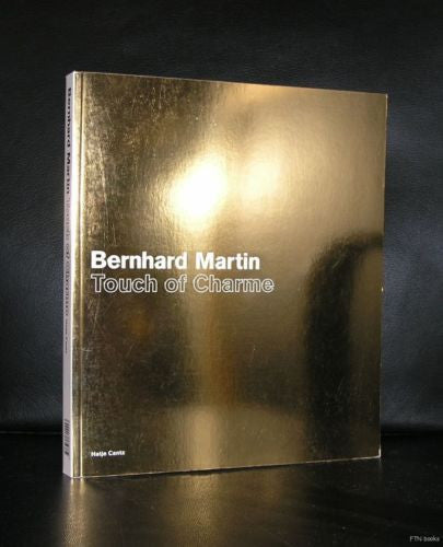 Bernhard Martin # TOUCH OF CHARME # 2004, nm+