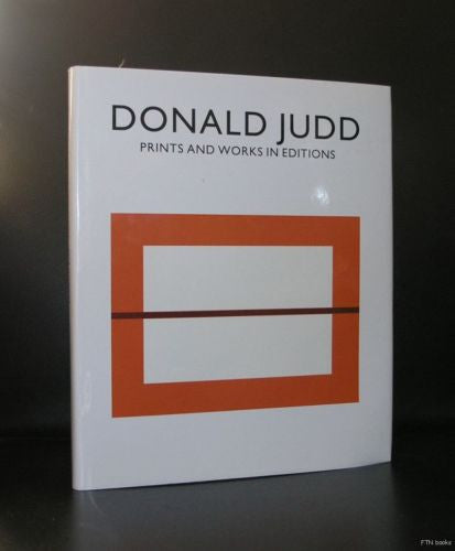 Donald Judd # PRINTS AND WORKS IN EDITIONS # catalogue Raisonne, 1993, mint