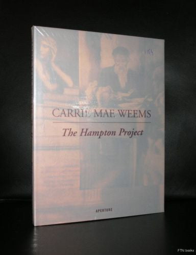 Carrie Mae Weems # THE HAMPTON PROJECT#sealed