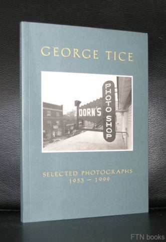 George Tice # SELECTED PHOTOGRAPHS 1953-1999 # Paragon, 1999, Mint-