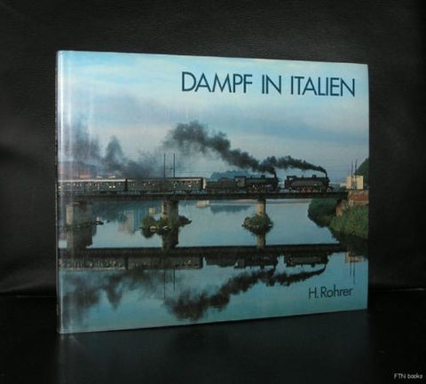 Rohrer # DAMPF IN ITALIEN # steam, railway, 1978, nm