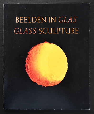 Symposium Glas 1986 # GLASS SCULPTURE # boezen, Frijns, Chihuly ao, mint--