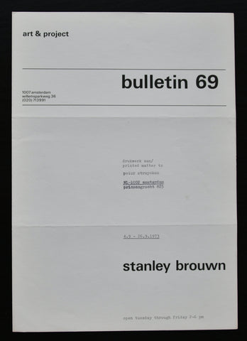 Art & Project # STANLEY BROUWN , Bulletin 69 # 1973 , Mint