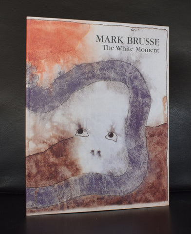 Livingstone/ Schoots # MARK BRUSSE, the white moment # 2001, mint