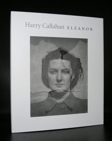 Harry Callahan # ELEANOR # Steidl, 2007, mint