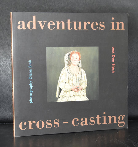 Veenman, Theater Instituut # DIANA BLOK, Adventures in Cross-Casting# 1997, mint-
