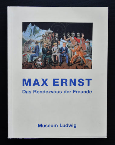 Museum Ludwig # MAX ERNST , Rendezvous der Freunde # 1991, mint-
