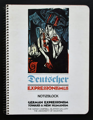 Campbell Blaffer gallery, Kirchner, beckmann # DEUTSCHER EXPRESSIONISMUS, Towards a new Humanism# 1977, mint-